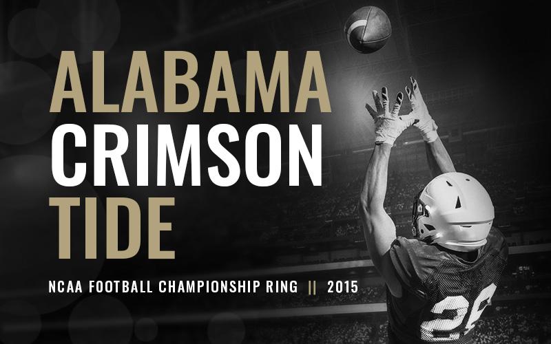 2015 Alabama Crimson Tide NCAA Football Championship Ring, black and white football player banner. Baron Football Championship Rings