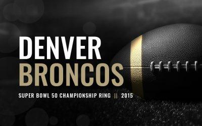 Denver Broncos Super Bowl 50 Championship Ring (2015)