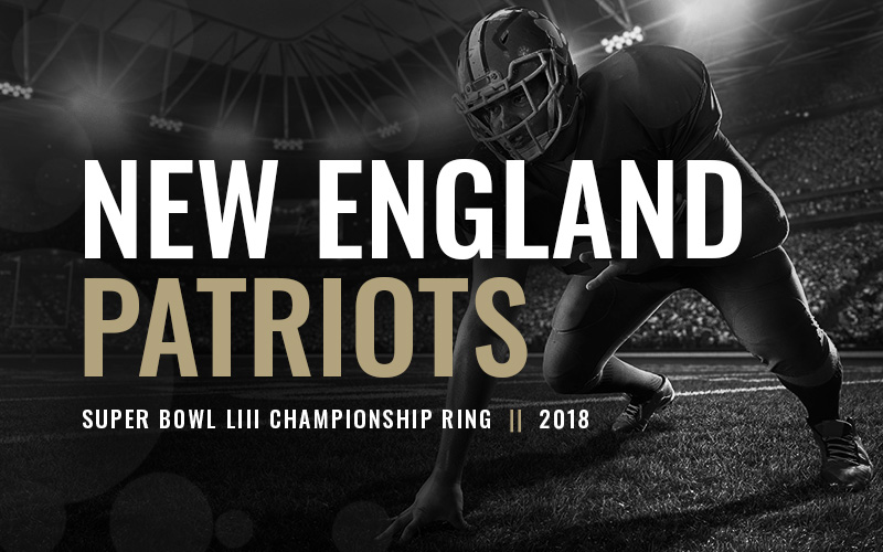2018 New England Patriots Super Bowl LIII Championship Ring, black and white football player banner. Football Baron Championship Rings