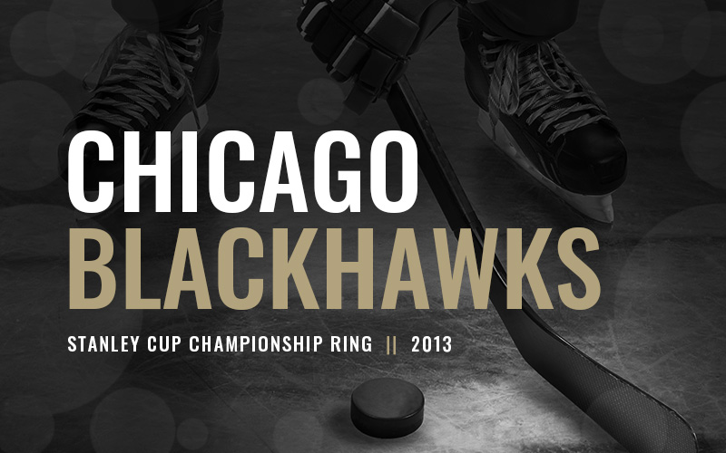 2013 Chicago Blackhawks Stanley Cup Championship Ring, black and white hockey players banner. Baron Hockey Championship Rings